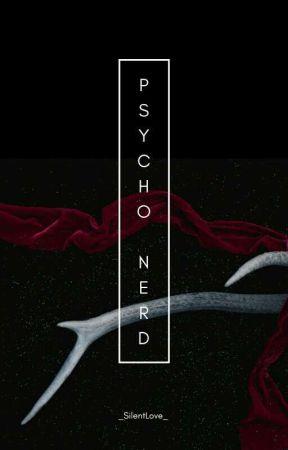 [OG] Psycho Nerd || KTH by _SilentLove_
