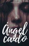 Ángel Caído✔ cover
