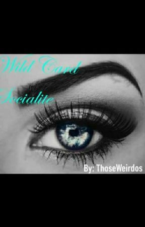 Wild Card Socialite  by ThoseWeirdos