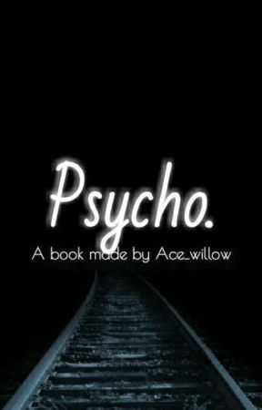 Psycho (bxbxb) by Ace_Willow