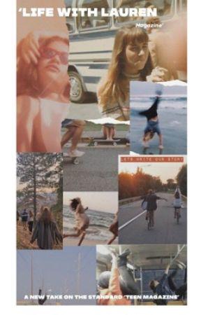 'Life With Lauren' magazine  by DreamsAreWishesToo