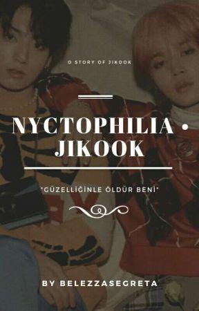 Nyctophilia • Jikook by rkivesunya