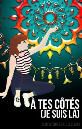 À tes côtés (Je suis là) by Scotis