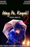 WAG PO, KOYAH! 2 cover