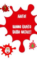 Aiuto! Hanno rapito Babbo Natale! by whitetells9915