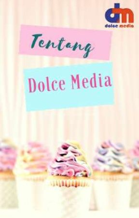 Tentang Dolce Media by DolceMedia