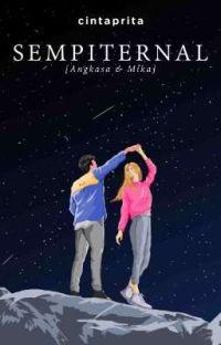 SEMPITERNAL : [Angkasa & Mika] [TERSEDIA DI GRAMEDIA] cover