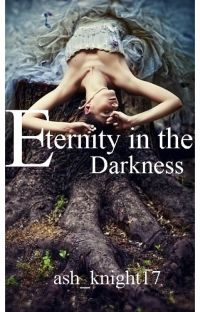 Eternity in the Darkness [Sample] cover