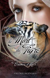 Brumes à Mer, Tome 2 : La Mort du Tigre cover