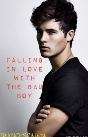 Falling In Love With The Bad Boy by francesca1624