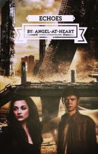 Echoes ~ (Book Two of The Elite Series) by angel-At-heart