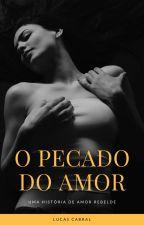 O pecado do amor by lucascabral01