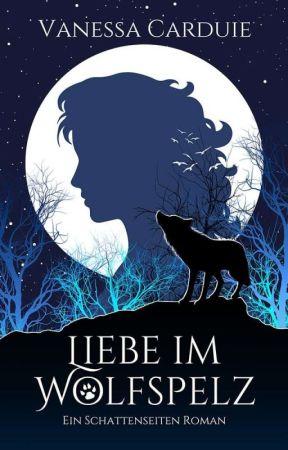 Liebe im Wolfspelz - Leseprobe by VanessaCrd