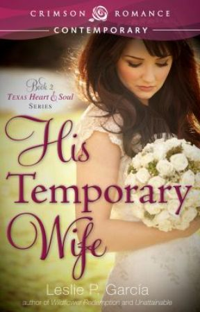 His Temporary Wife by lesliepgarcia