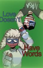 Love Doesn't Have Words [SLOW UPDATES] by yaboitiredgay