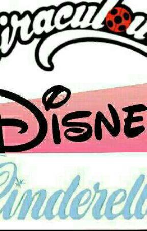 Miraculous Disney: Cinderella  by 123765n