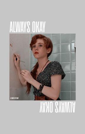 Always Okay ─ n. romanoff¹ by shadymcgrath
