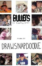 bullets {roadtrip ot5} by drawsnapdoodle