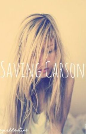 Saving Carson [Hiatus] by nonotdestiny