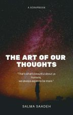 The Art Of Our Thoughts by SalmaSaadeh