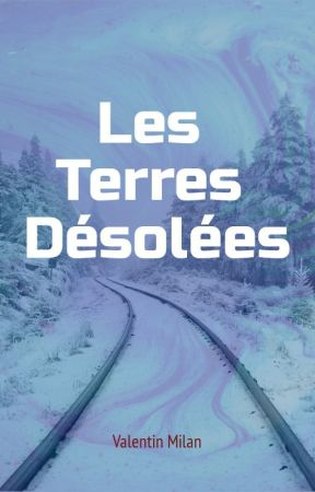 Les Terres Désolées by ValentinMilan