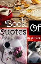 Book Of Quotes   by -Tura-