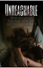 Unreachable by _m3lkv_