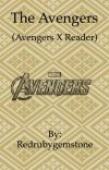 The Avengers (Avengers x Reader) DISCONTINUED cover
