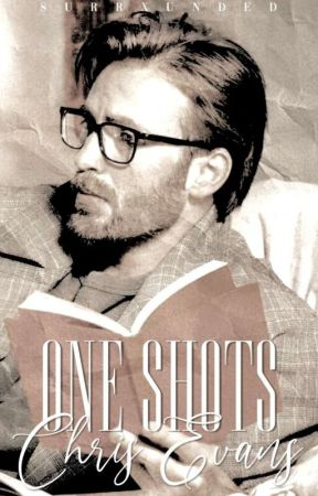 CHRIS EVANS | ONE SHOTS by surrxunded