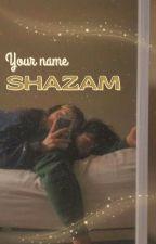 Your Name... SHAZAM! (Billy Batson X Reader) by Riyeketa