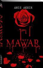 MAWAR by dearnovels