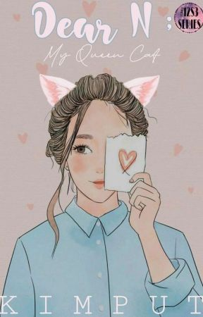 Dear N ; My Queen Cat by kimpoetry_