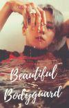 BEAUTIFUL BODYGUARD [CHANBAEK]✔ cover