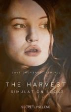 THE HARVEST   SIMULATION BOOK TWO (COMPLETE) by secretlyselene