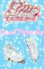 Pretty Rhythm:Sweet Paradise! by Lovelypopgirl