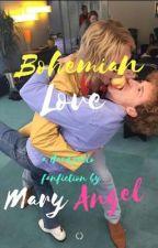 Bohemian Love (Hardzello fanfic in English) by MaryAngelesPerdomo