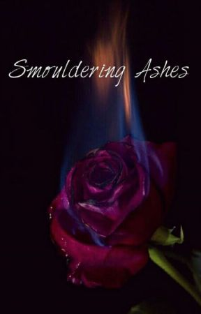Smouldering Ashes  by halarie