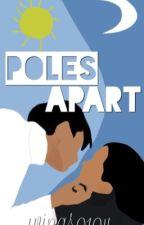 Poles Apart by Wings0104
