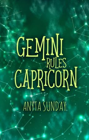 Gemini Rules Capricorn (Signs of Love #3.5) by anytasunday
