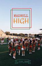 Maxwell High || Highschool Rpg by iras_rpgs