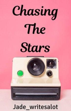 Chasing The Stars ✔️  by jade_writesalot
