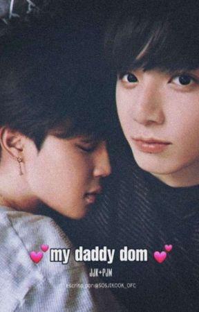MY DADDY DOM 🔥💕 by sosjikook_ofc