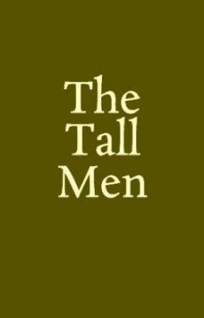 The Tall Men by mygoditsraining