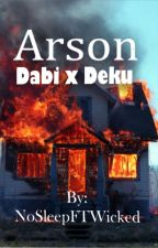 Arson by heavenly_sleep