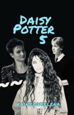 Daisy Potter and the Student Rebellion (Book 5, Harry Potter ff) by rainbowselena