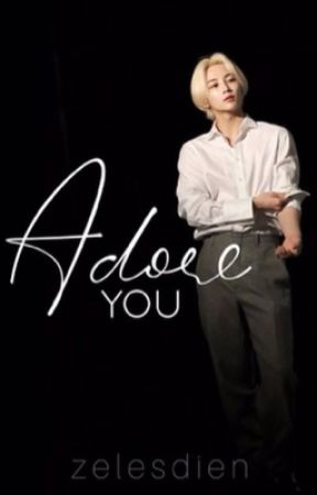 Adore You by zelesdien
