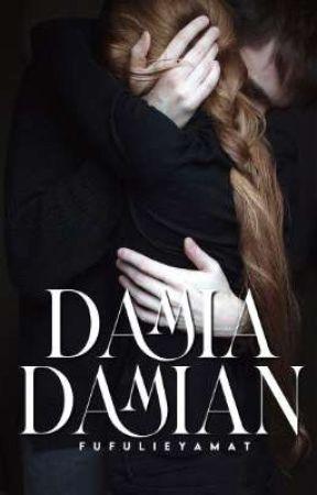 DAMIA DAMIAN by FufulieyaMat