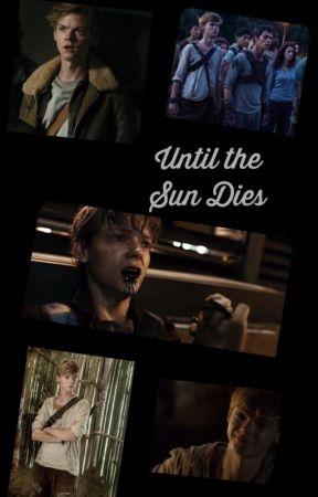 Until The Sun Dies by MaryH250