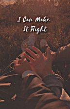 I Can Make It Right - A Darshan Raval Fan Fiction by Nehaa_d