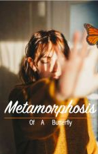 Metamorphosis of a Butterfly by Sarah_Writesss